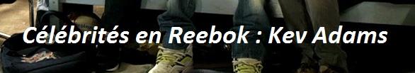 Celebrite-reebok-kev-adams-pumpmylife